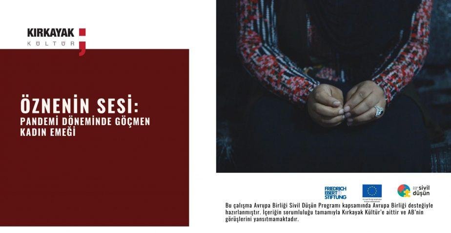 Öznenin Sesi: Pandemi Döneminde Göçmen Kadın Emeği