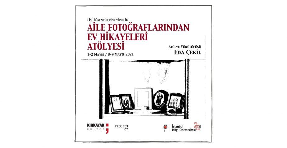 """""""Aile Fotoğraflarından Ev Hikayeleri"""" Atölyesi Başvuruları devam ediyor"""
